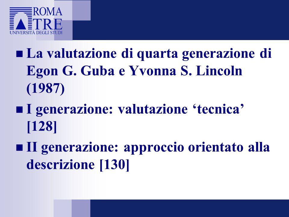La valutazione di quarta generazione di Egon G. Guba e Yvonna S