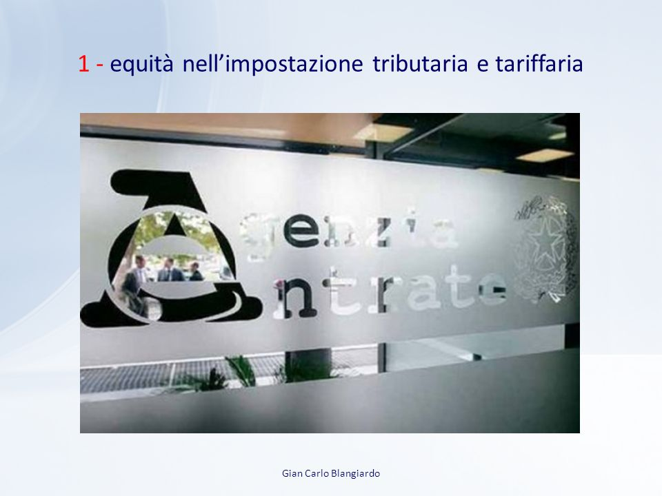 1 - equità nell'impostazione tributaria e tariffaria
