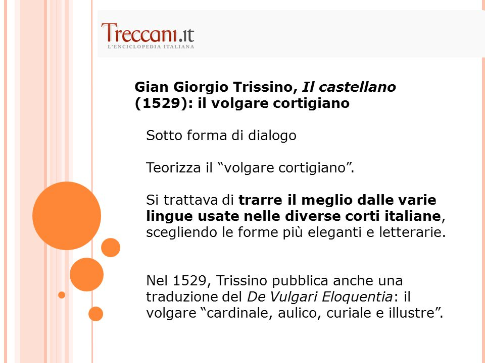 Gian Giorgio Trissino, Il castellano