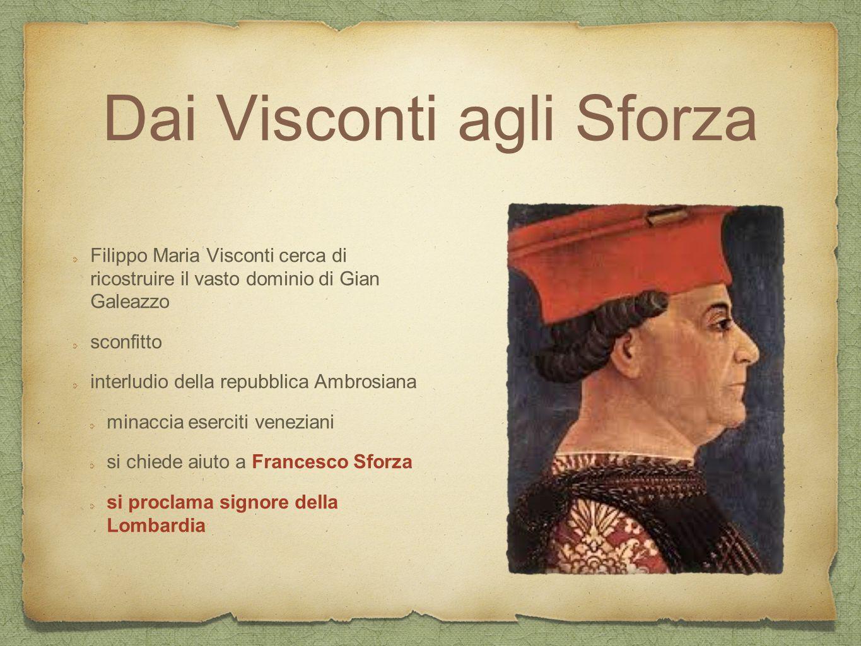 Dai Visconti agli Sforza