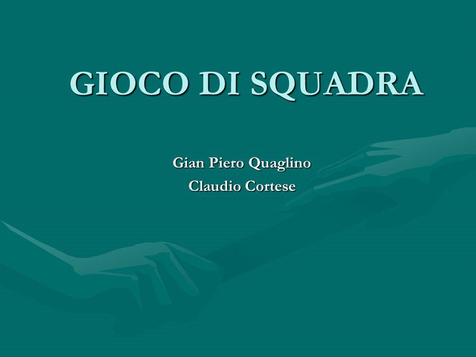 Gian Piero Quaglino Claudio Cortese