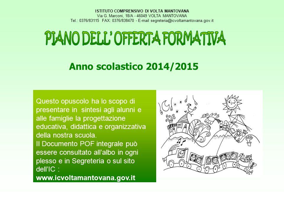 ISTITUTO COMPRENSIVO DI VOLTA MANTOVANA PIANO DELL' OFFERTA FORMATIVA