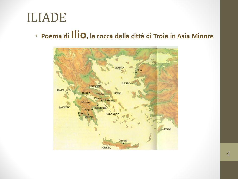 ILIADE Poema di Ilio, la rocca della città di Troia in Asia Minore 4