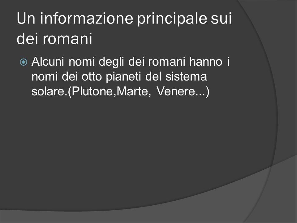 Un informazione principale sui dei romani
