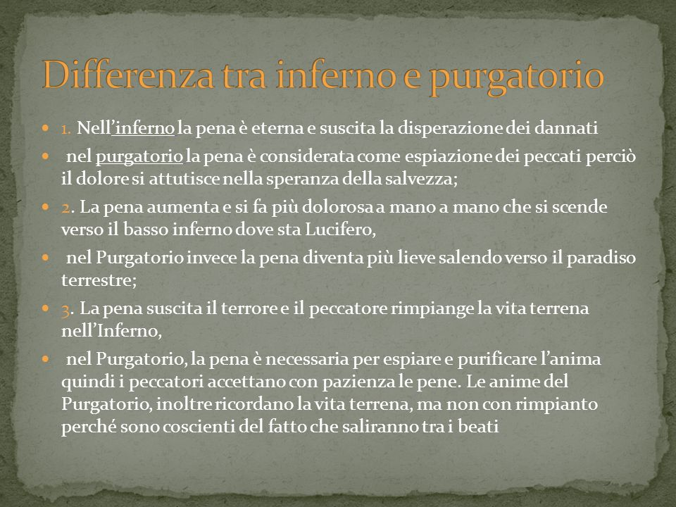 Differenza tra inferno e purgatorio