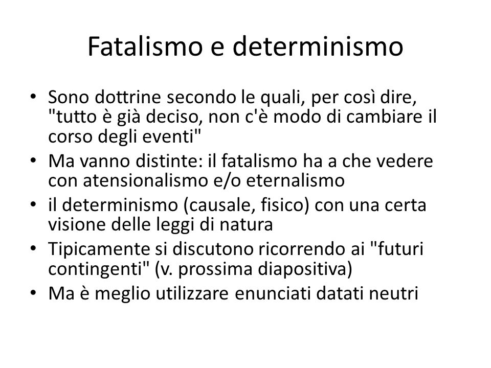 Fatalismo e determinismo