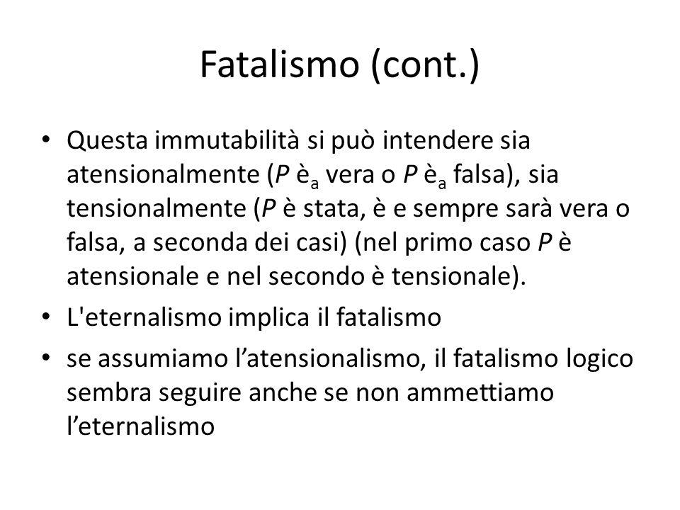 Fatalismo (cont.)