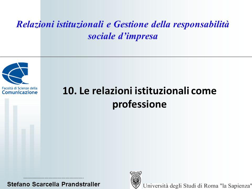 10. Le relazioni istituzionali come professione