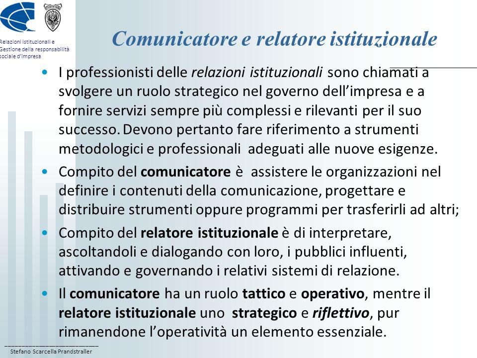 Comunicatore e relatore istituzionale