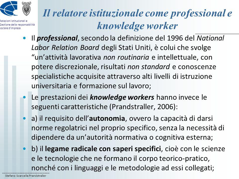 Il relatore istituzionale come professional e knowledge worker