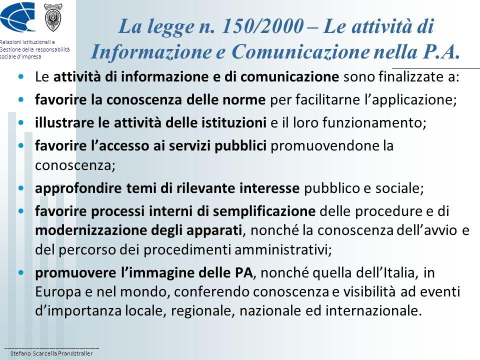 La legge n. 150/2000 – Le attività di Informazione e Comunicazione nella P.A.