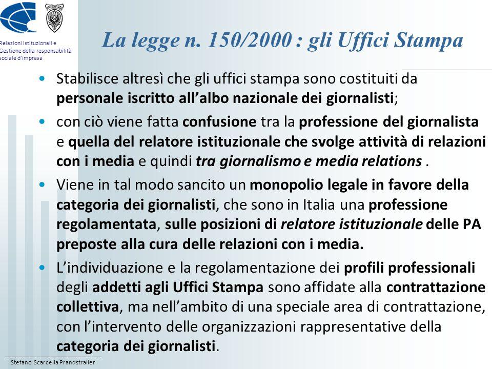 La legge n. 150/2000 : gli Uffici Stampa