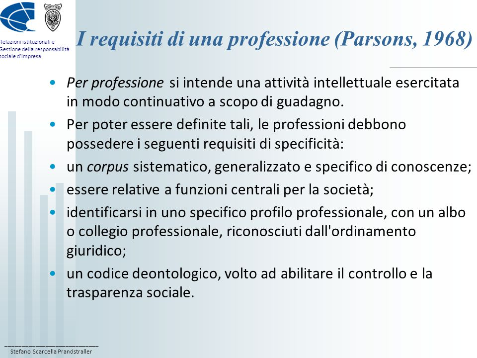 I requisiti di una professione (Parsons, 1968)