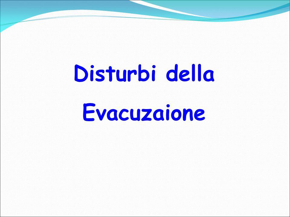 Disturbi della Evacuzaione