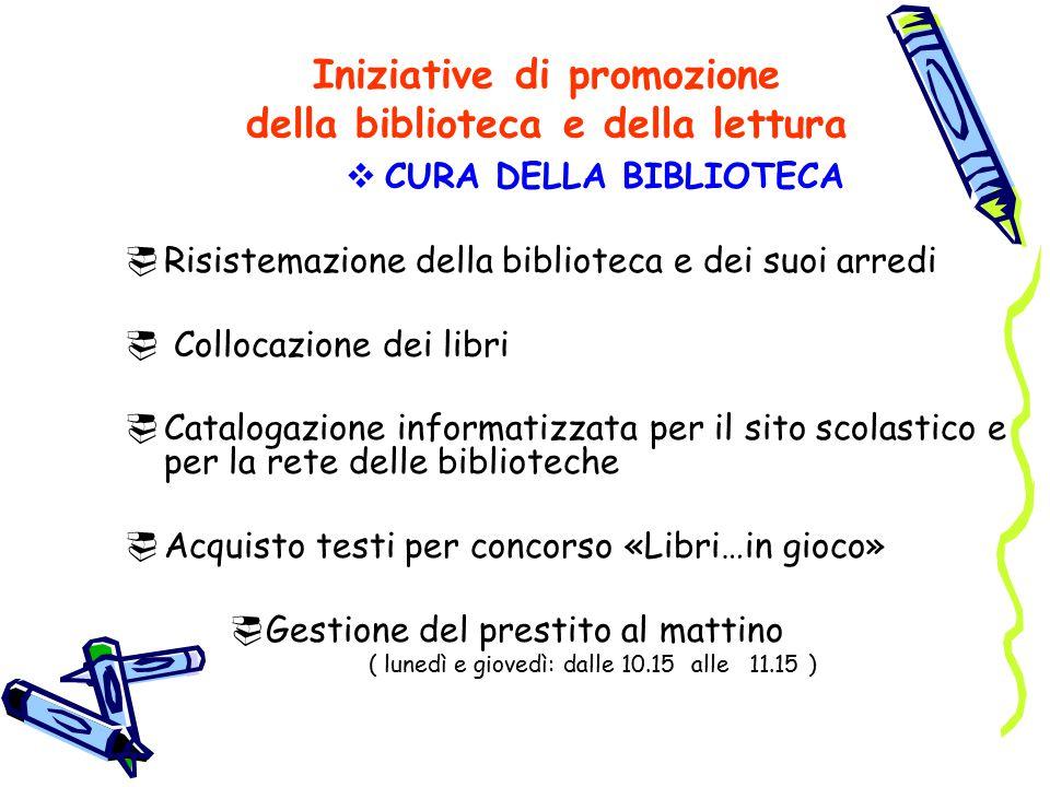 Iniziative di promozione della biblioteca e della lettura