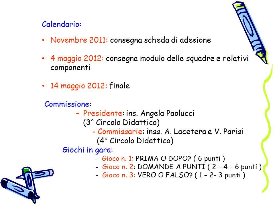 Novembre 2011: consegna scheda di adesione