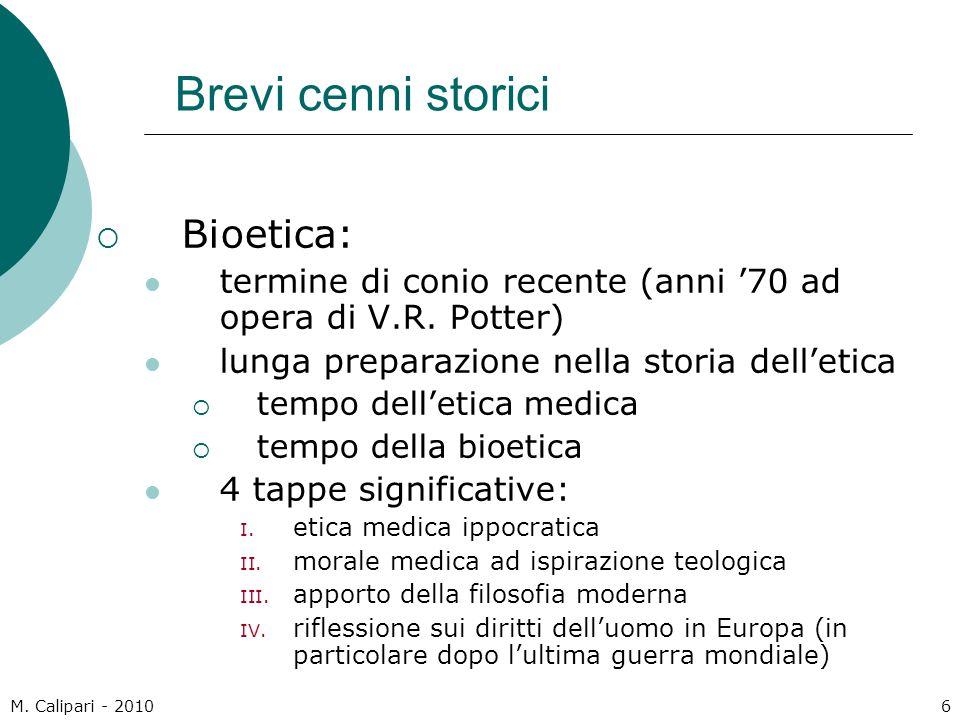 Brevi cenni storici Bioetica: