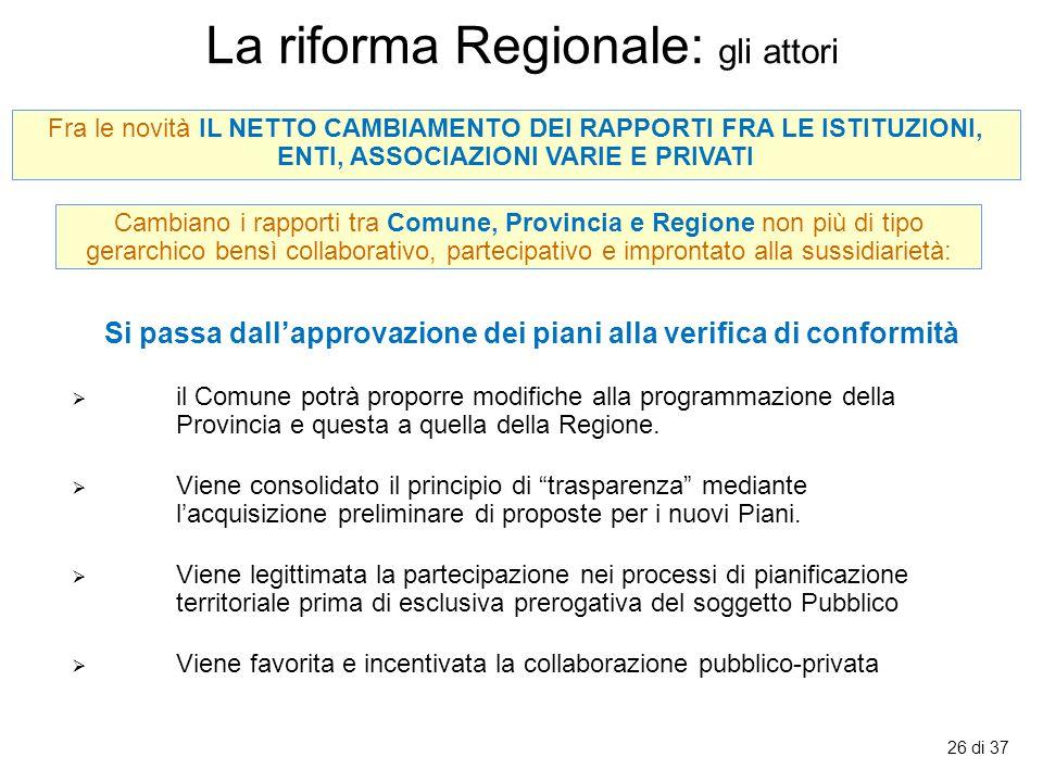 La riforma Regionale: gli attori