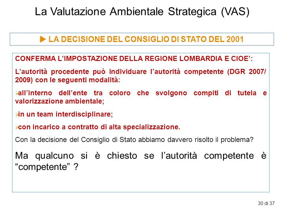  LA DECISIONE DEL CONSIGLIO DI STATO DEL 2001