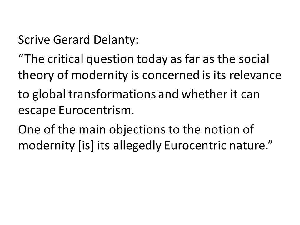 Scrive Gerard Delanty: