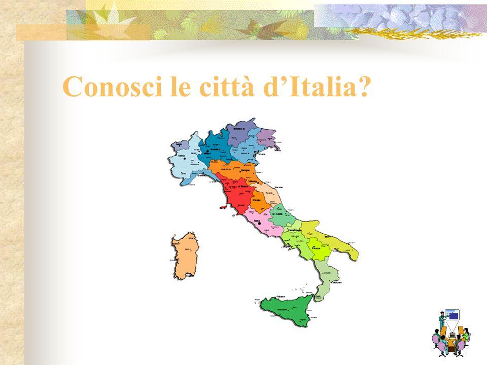 Conosci le città d'Italia
