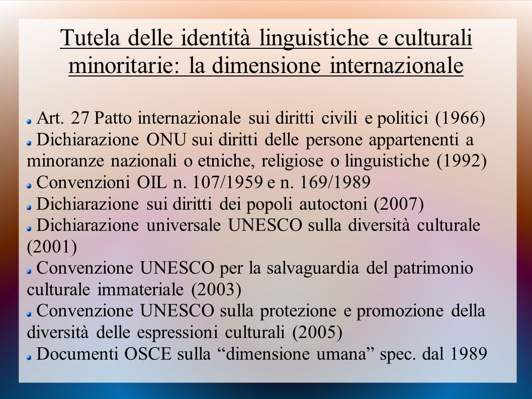 Tutela delle identità linguistiche e culturali minoritarie: la dimensione internazionale