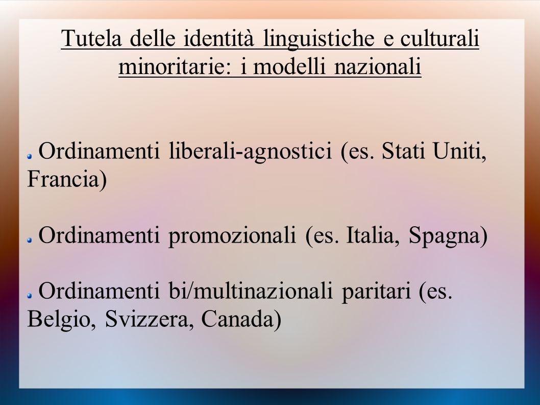 Tutela delle identità linguistiche e culturali minoritarie: i modelli nazionali