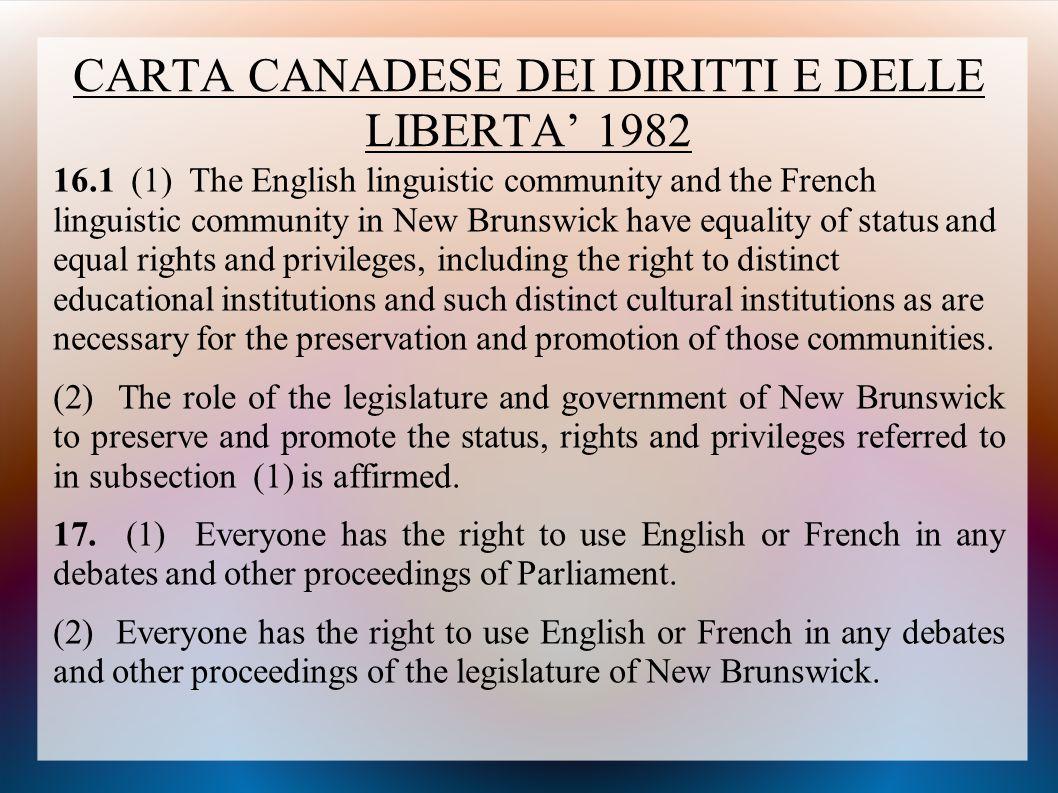 CARTA CANADESE DEI DIRITTI E DELLE LIBERTA' 1982