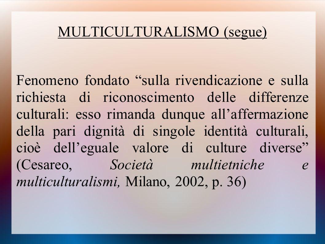 MULTICULTURALISMO (segue)