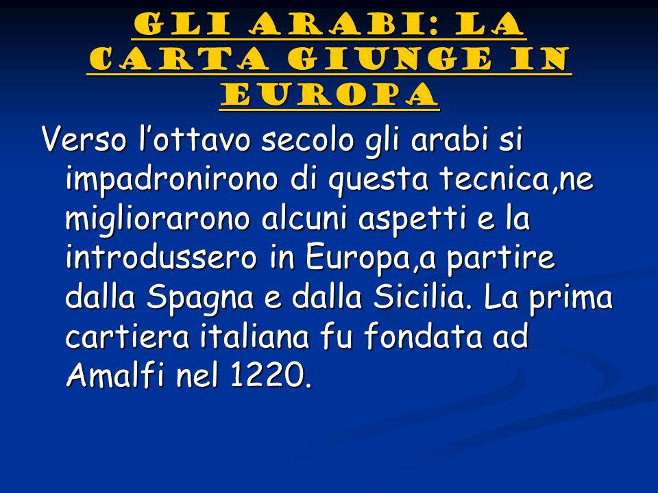 GLI ARABI: LA CARTA GIUNGE IN EUROPA