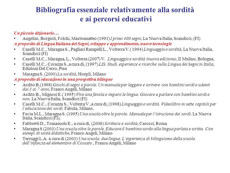 Bibliografia essenziale relativamente alla sordità e ai percorsi educativi