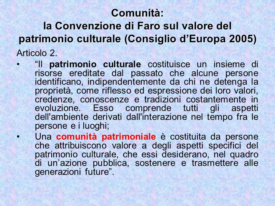 Comunità: la Convenzione di Faro sul valore del patrimonio culturale (Consiglio d'Europa 2005)