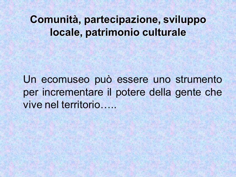 Comunità, partecipazione, sviluppo locale, patrimonio culturale