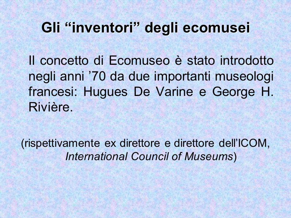 Gli inventori degli ecomusei