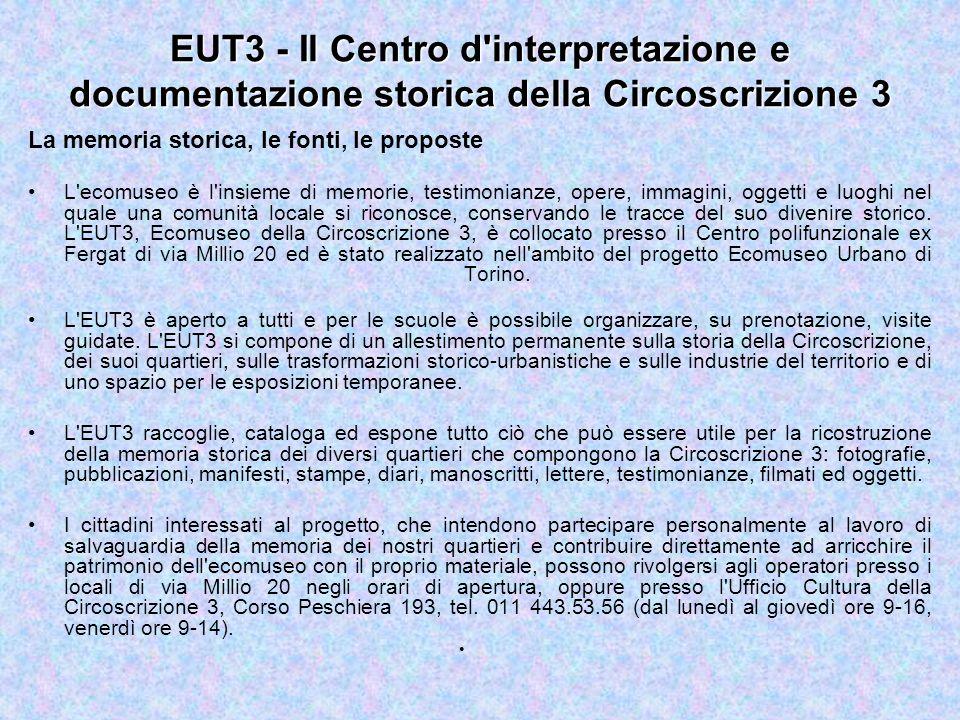 EUT3 - Il Centro d interpretazione e documentazione storica della Circoscrizione 3
