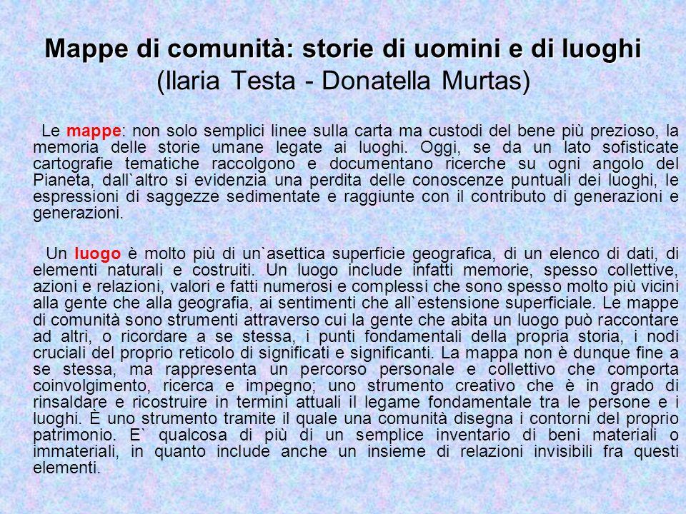 Mappe di comunità: storie di uomini e di luoghi (Ilaria Testa - Donatella Murtas)
