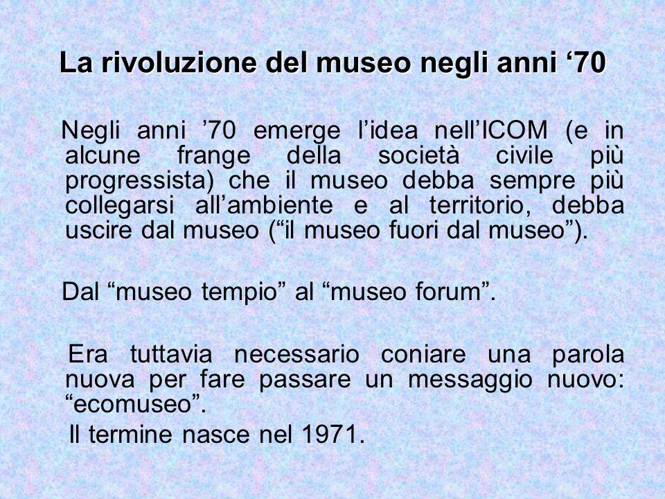 La rivoluzione del museo negli anni '70
