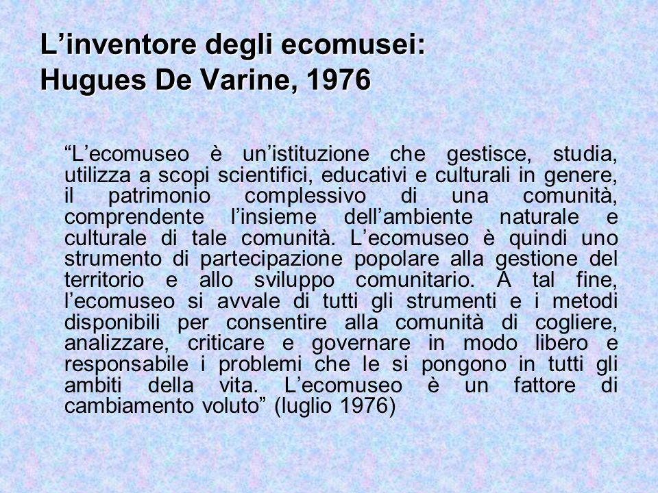 L'inventore degli ecomusei: Hugues De Varine, 1976