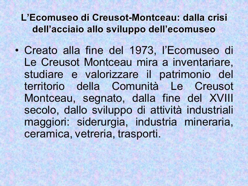 L'Ecomuseo di Creusot-Montceau: dalla crisi dell'acciaio allo sviluppo dell'ecomuseo