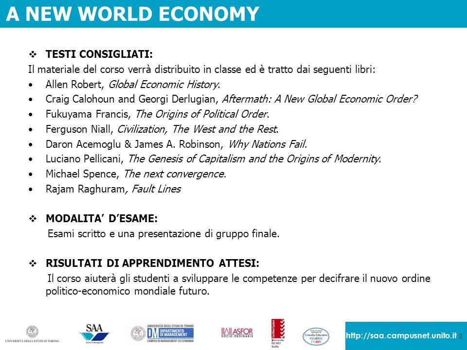 A NEW WORLD ECONOMY TESTI CONSIGLIATI: