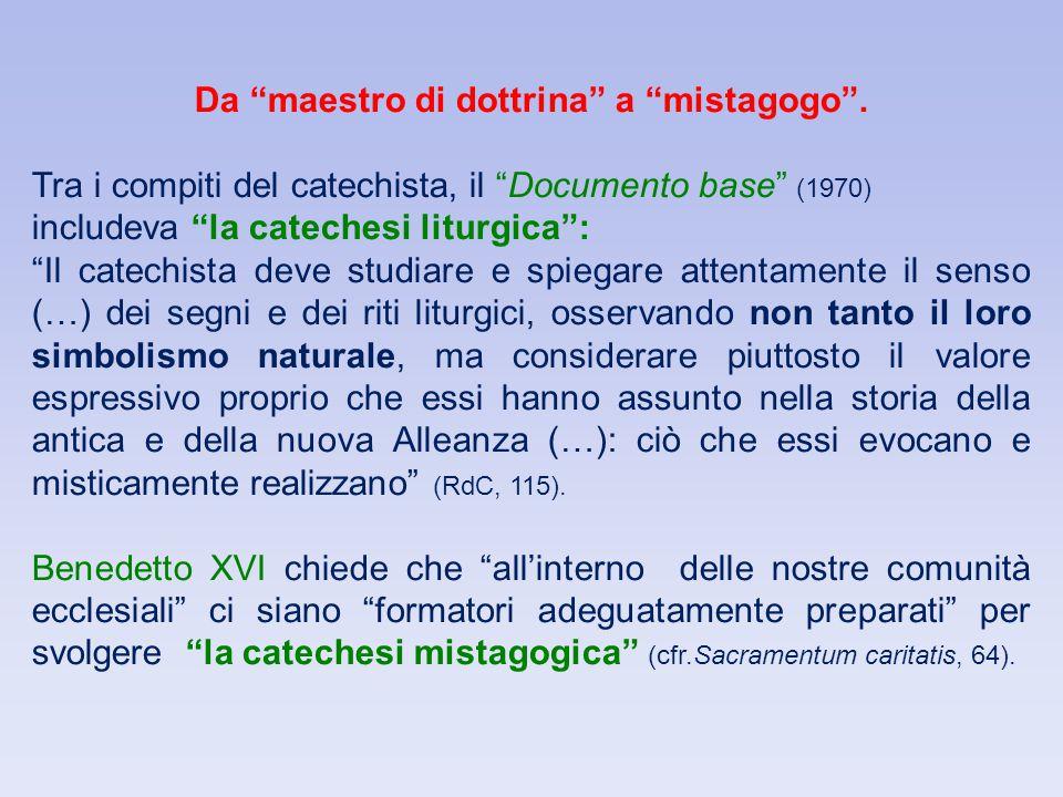 Da maestro di dottrina a mistagogo .