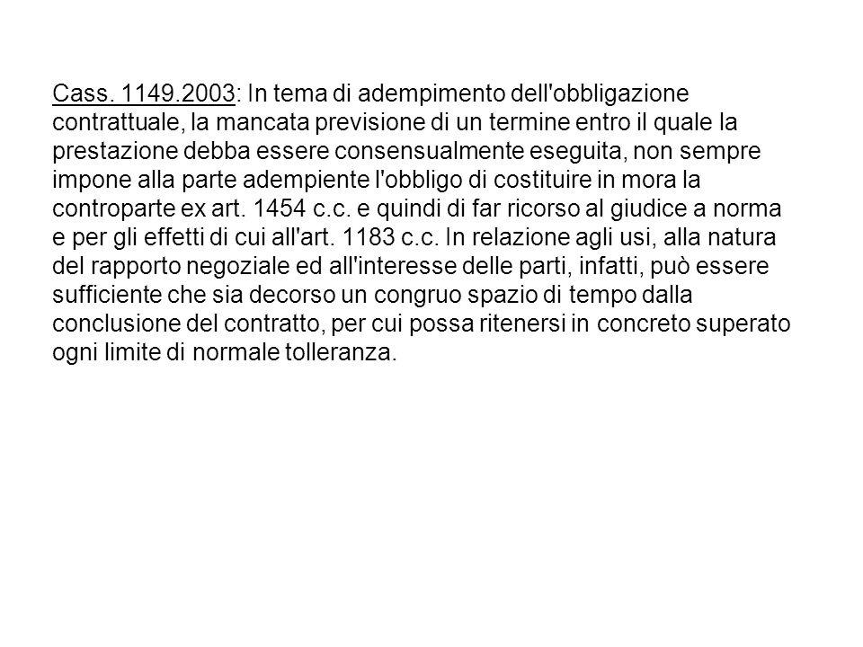 Cass. 1149.2003: In tema di adempimento dell obbligazione