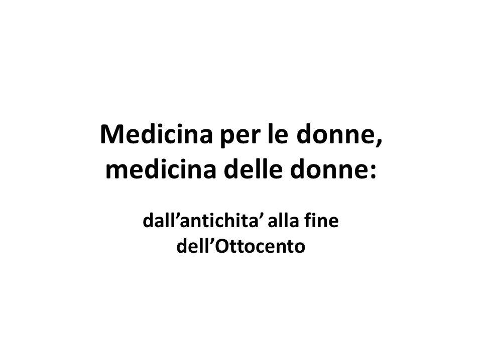 Medicina per le donne, medicina delle donne: