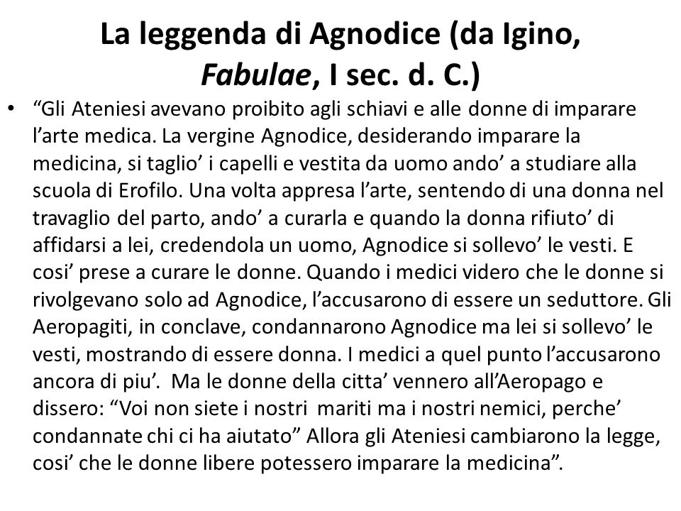 La leggenda di Agnodice (da Igino, Fabulae, I sec. d. C.)