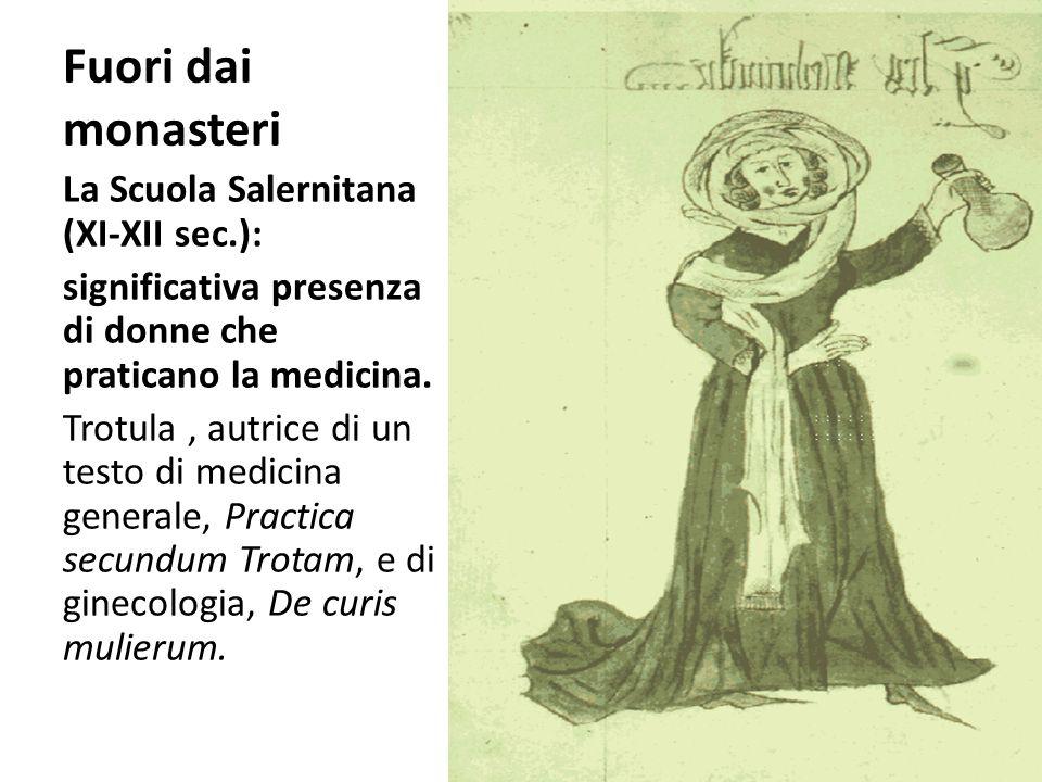 Fuori dai monasteri La Scuola Salernitana (XI-XII sec.):