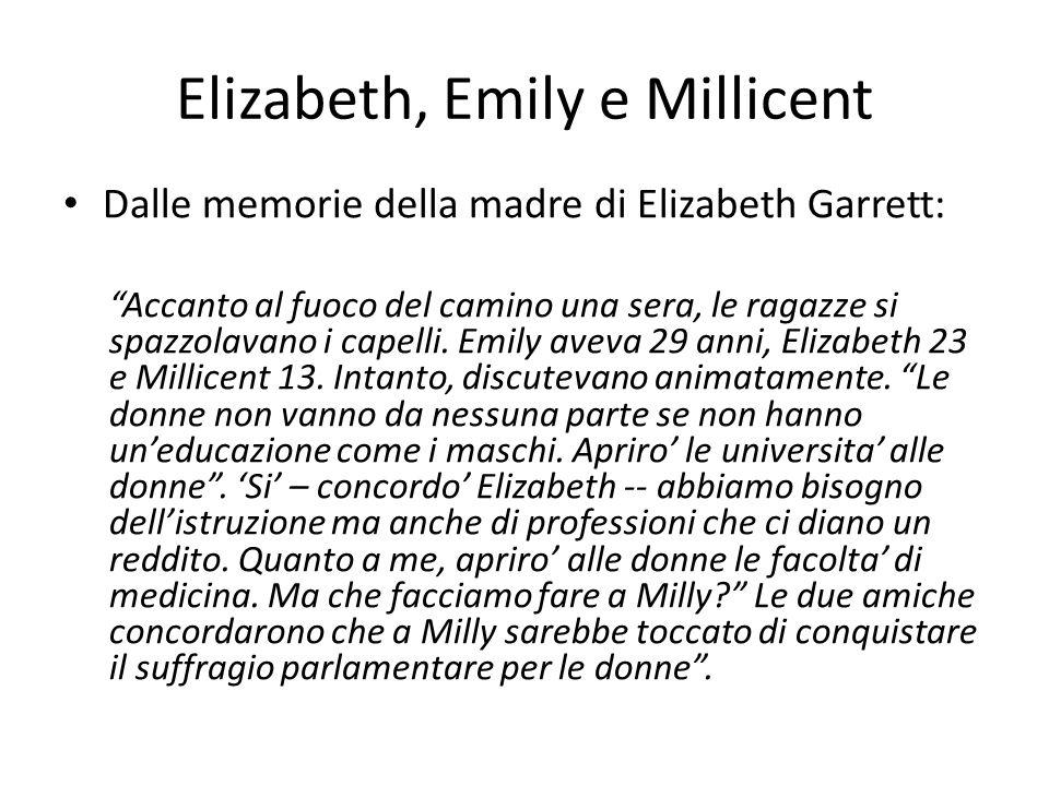 Elizabeth, Emily e Millicent