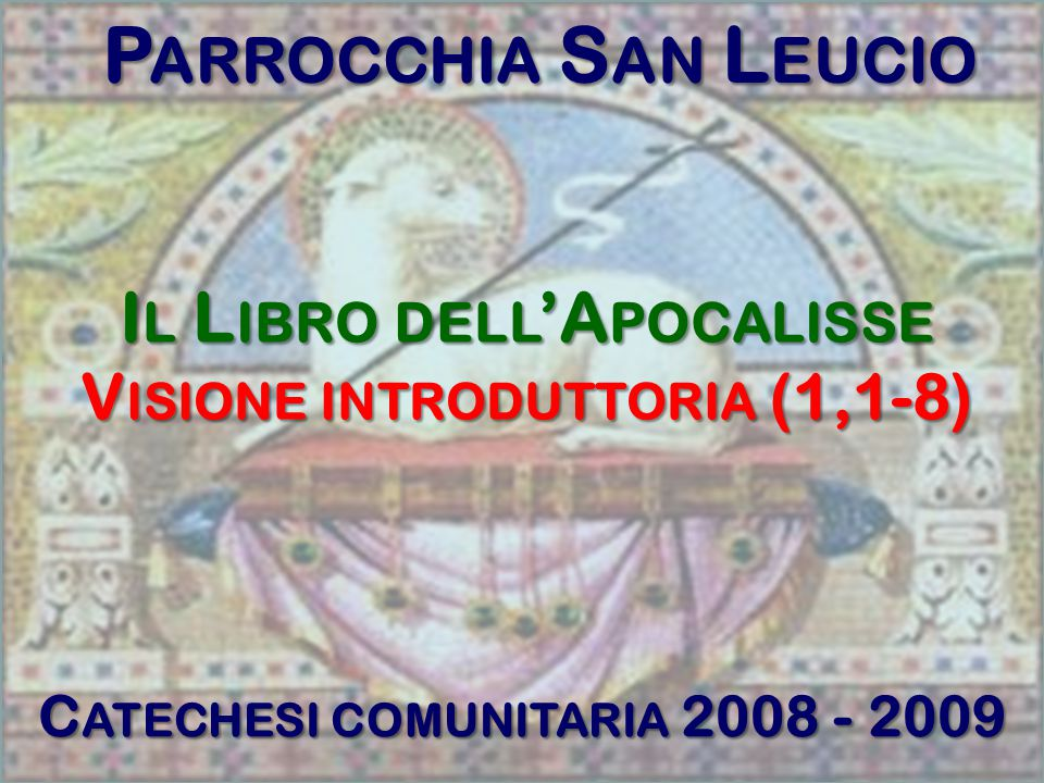 Parrocchia San Leucio Il Libro dell'Apocalisse