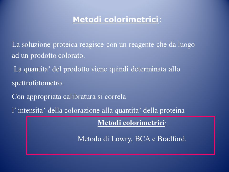 Metodi colorimetrici: