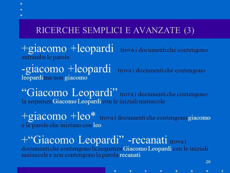 RICERCHE SEMPLICI E AVANZATE (3)