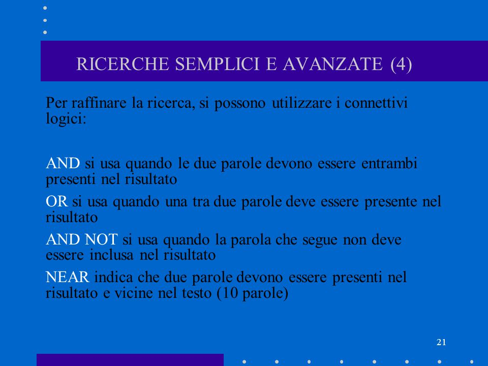 RICERCHE SEMPLICI E AVANZATE (4)